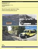 North Cascades Stehekin Valley: Vehicle Decision Document, U. S. Department U.S. Department of Transportation, 1494871289