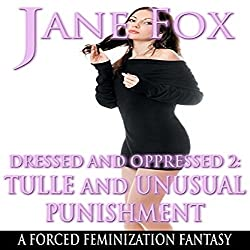 Dressed and Oppressed 2