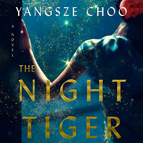 Pdf Fiction The Night Tiger: A Novel