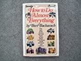 How to Do Almost Everything, Bert Bacharach, 0671243845