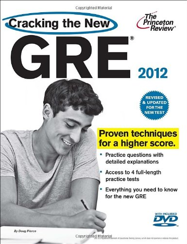 Cracking the New GRE with DVD, 2012 Edition (Graduate School Test Preparation)