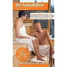 Der Saunaführer. Region 5.6: Frankfurt, Wiesbaden, Gießen, Darmstadt & Aschaffenburg - Der regionale Saunaführer mit Gutscheinen