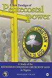 A New Paradigm of Pentecostal Power, Asonzeh F. K. Ukah, 1592216218