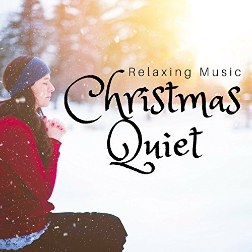 Christmas Quiet: Relaxing Music, Instrumental Background Music, Nature Sounds, Free Time and Christmas Holiday - Time 2017 Christmas
