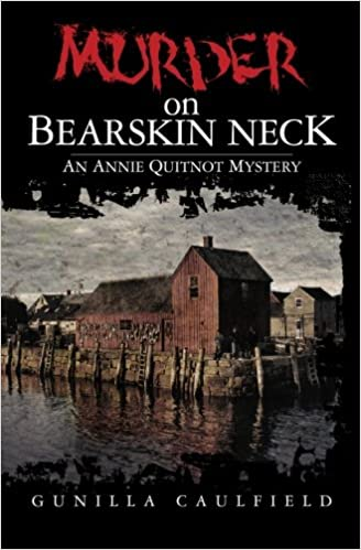 Murder on Bearskin Neck: An Annie Quitnot Mystery