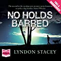 No Holds Barred Audiobook by Lyndon Stacey Narrated by Andrew Wincott
