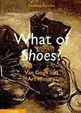 What of Shoes?, Geoffrey Batchen, 3865022189