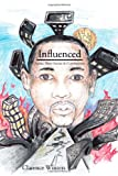 Influenced, Clarence Winters, 1438949545