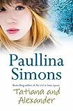Tatiana and Alexander by Paullina Simons front cover