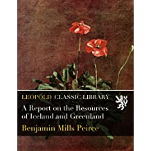 A Report on the Resources of Iceland and Greenland