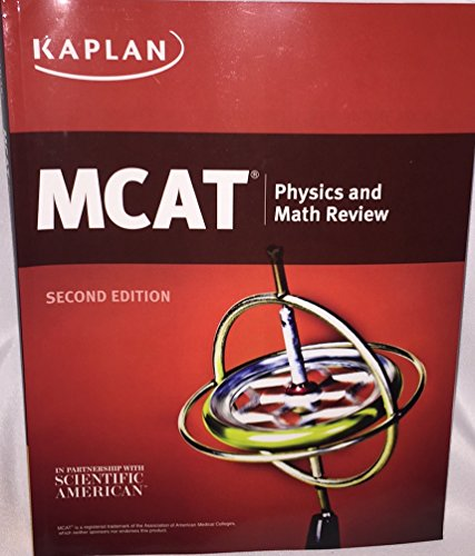 Kaplan MCAT Physics and Math Review - New Edition for 2016 Test - MM5106E