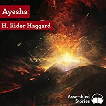 She Who Must Be Obeyed: Ayesha Audiobook by Henry Rider Haggard Narrated by Peter Newcombe Joyce