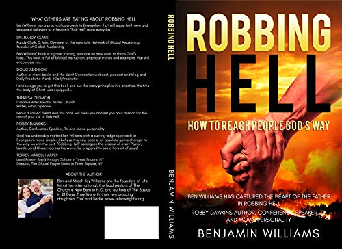 Robbing Hell: How to reach people God's way (English Edition)