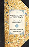Maximilian, Prince of Wied's Travels, Karl Bodmer and Hannibal Lloyd, 1429002387