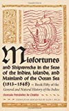 img - for Misfortunes and Shipwrecks in the Seas of the Indies, Islands, and Mainland of the Ocean Sea (1513?1548): Book Fifty of the General and Natural History of the Indies book / textbook / text book