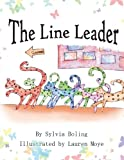 The Line Leader, Sylvia Boling, 1479752959