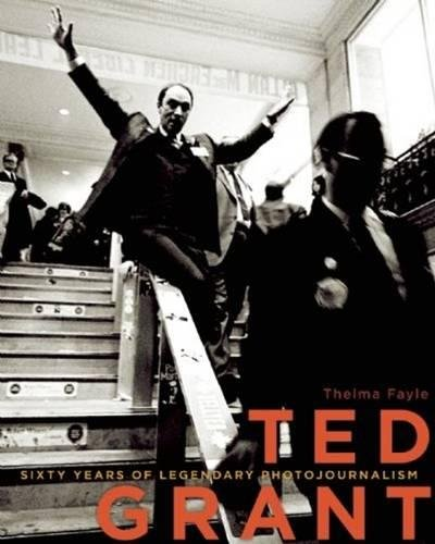 Ted Grant: Sixty Years of Legendary Photojournalism pdf