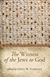 The Witness of the Jews to God, , 1610976665