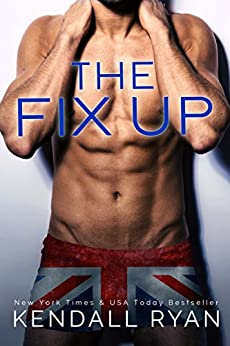The Fix Up by [Ryan, Kendall]