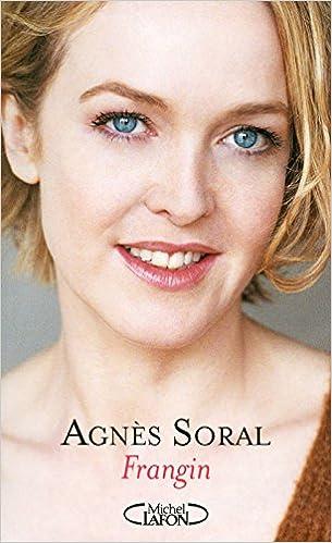 Frangin - Agnès Soral