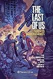 The Last Of Us. Sueños Americanos
