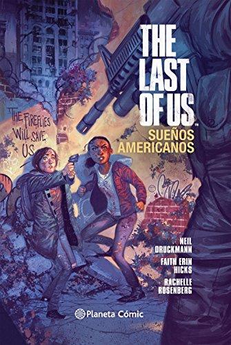 Descargar Libro The Last Of Us: Sueños Americanos Neil Druckmann