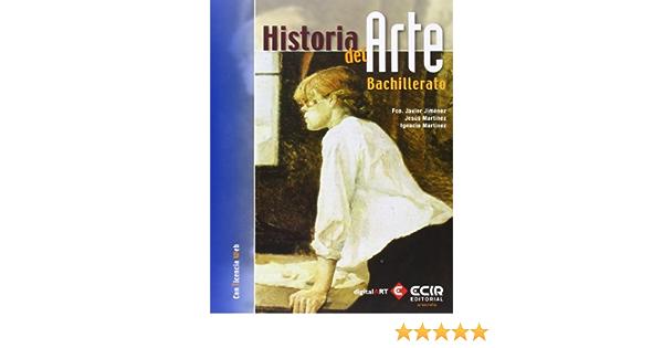 B:HISTORIA DEL ARTE 2/13: Amazon.es: Martínez Buenaga, Ignacio, Martínez Verón, Jesús, Jimenez Zorzo, Francisco Javier: Libros
