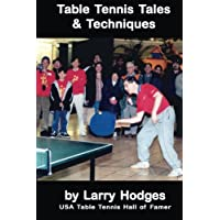 Table Tennis Tales and Techniques