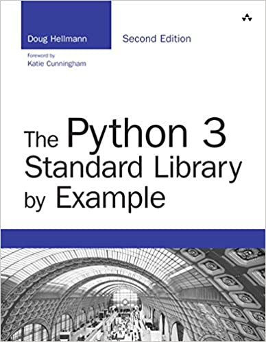 The Python 3 Standard Library by Example (Developer's