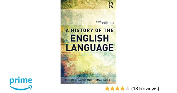 Amazon a history of the english language 8601234577515 amazon a history of the english language 8601234577515 albert c baugh thomas cable books fandeluxe Gallery