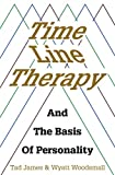 Time Line Therapy: and the basis of personality