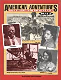 img - for American Adventures, True Stories From America's Past, Part 2, 1870 to Present by Morrie Greenberg (2000-08-02) book / textbook / text book