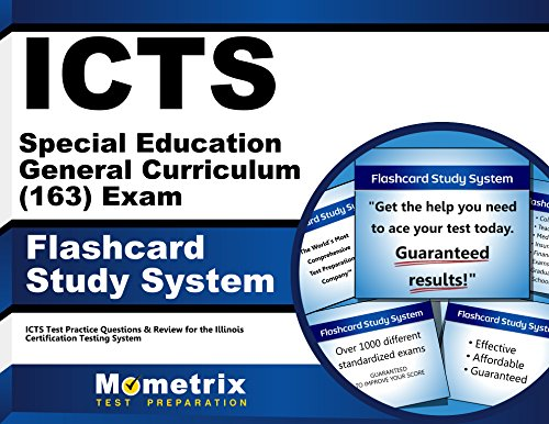 ICTS Special Education General Curriculum (163) Exam Flashcard Study System: ICTS Test Practice Questions & Review for the Illinois Certification Testing System (Cards)