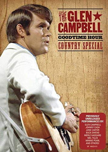 - The Glen Campbell Goodtime Hour: Country Special
