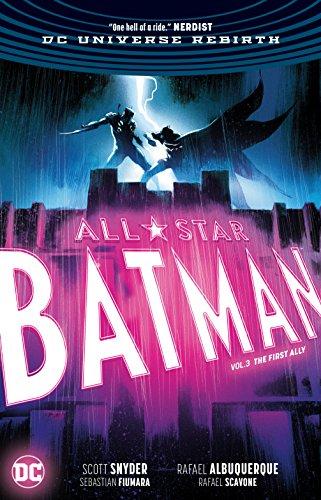 All-Star Batman Vol. 3: The First Ally ()
