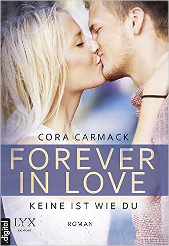 Forever in Love - Keine ist wie du (German Edition)