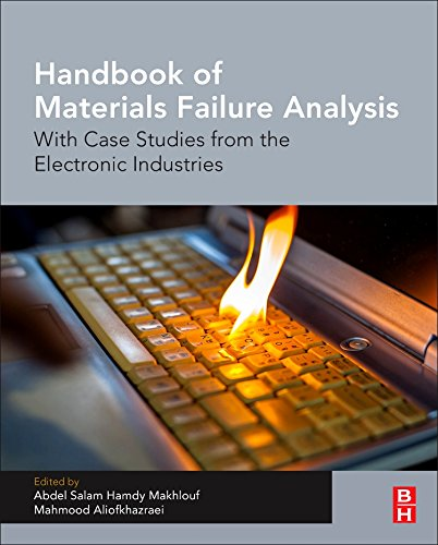 Handbook of Materials Failure Analysis: With Case Studies from the Electronic and Textile Industries: 4