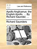 Apollo Anglicanus, Richard Saunders, 1170431127