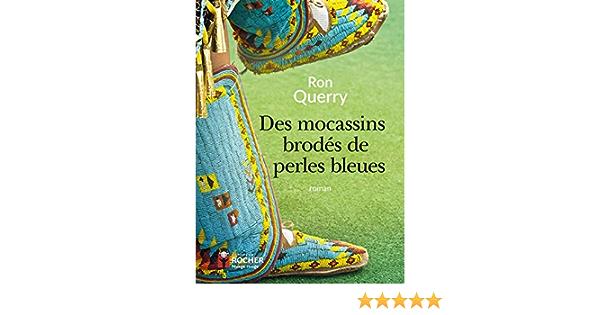 Des mocassins brodés de perles bleues (Nuage Rouge) (French Edition)