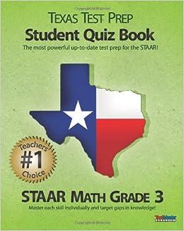Book TEXAS TEST PREP Student Quiz Book STAAR Math Grade 3: Aligned to the 2011-2012 Texas STAAR Math Test