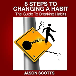 8 Steps to Changing a Habit Audiobook