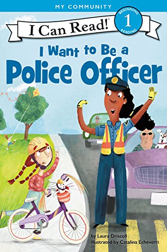 I Want to Be a Police Officer (I Can Read Level 1)]()