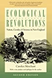 img - for Ecological Revolutions: Nature, Gender, and Science in New England (H. Eugene and Lillian Youngs Lehman) book / textbook / text book