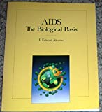AIDS : The Biological Basis, Alcamo, I. Edward, 0697120619