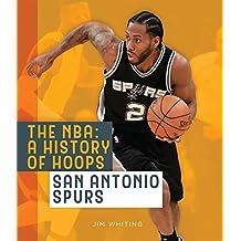 The NBA: A History of Hoops: San Antonio Spurs