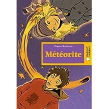 Météorite (Rageot Romans 8-10) (French Edition)