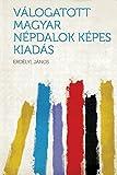img - for V logatott magyar n pdalok K pes kiad s (Hungarian Edition) book / textbook / text book