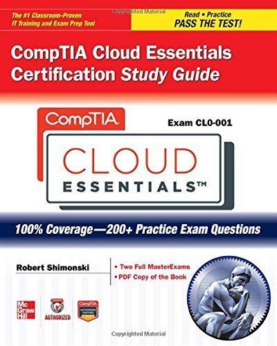 CompTIA Cloud Essentials Certification Study Guide (Exam CLO-001) (Certification Press) by Nederland B.V., ITpreneurs (2013) Paperback PDF