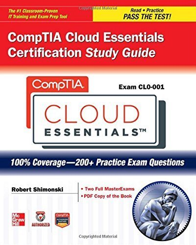 Read Online CompTIA Cloud Essentials Certification Study Guide (Exam CLO-001) (Certification Press) by Nederland B.V., ITpreneurs (2013) Paperback ebook