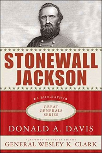 - Stonewall Jackson: A Biography (Great Generals)